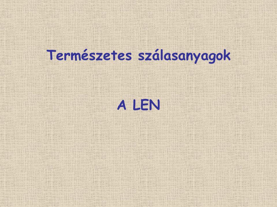 Angolul:Flax Franciául: Lin Németül: Line Nemzetközi jelölése: LI A nemzetközi lenjel: A nemzetközileg védett jel a lenből készült textíliák jelölésére szolgál, és garantálja a jó minőséget.