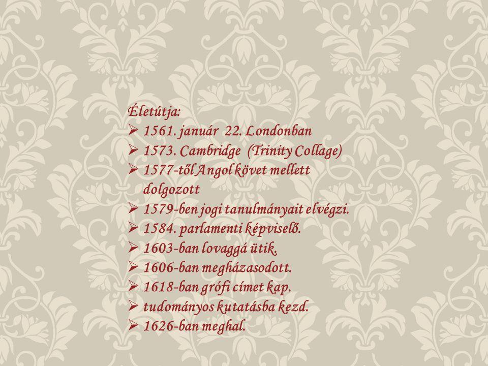 Életútja:  1561. január 22. Londonban  1573.