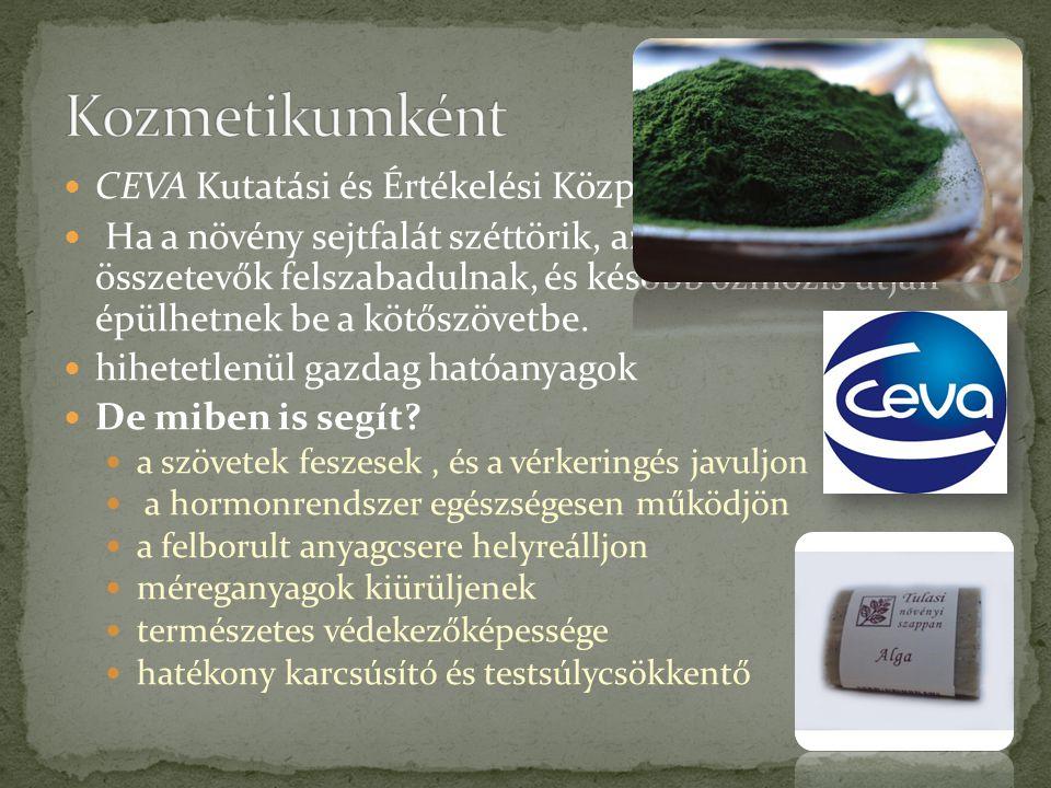 CEVA Kutatási és Értékelési Központ Ha a növény sejtfalát széttörik, azaz porrá zúzzák, az összetevők felszabadulnak, és később ozmózis útján épülhetn