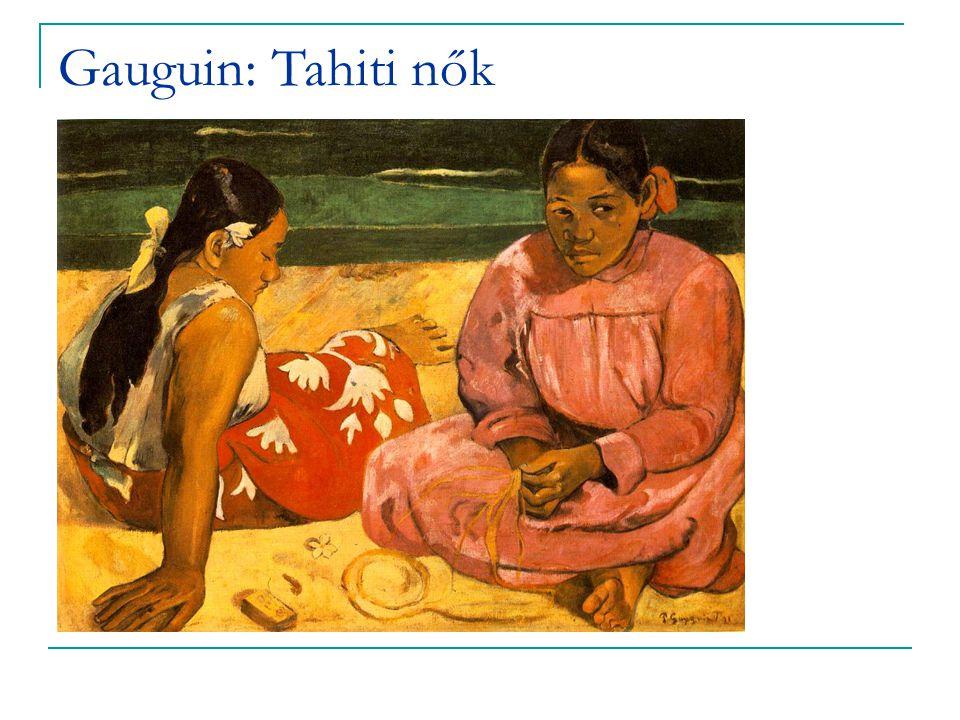 Gauguin: Tahiti nők