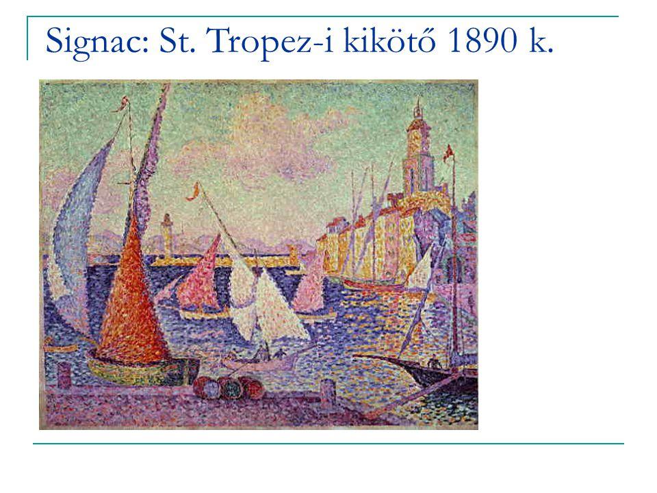 Signac: St. Tropez-i kikötő 1890 k.