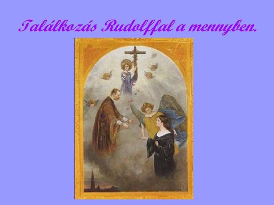 Találkozás Rudolffal a mennyben.