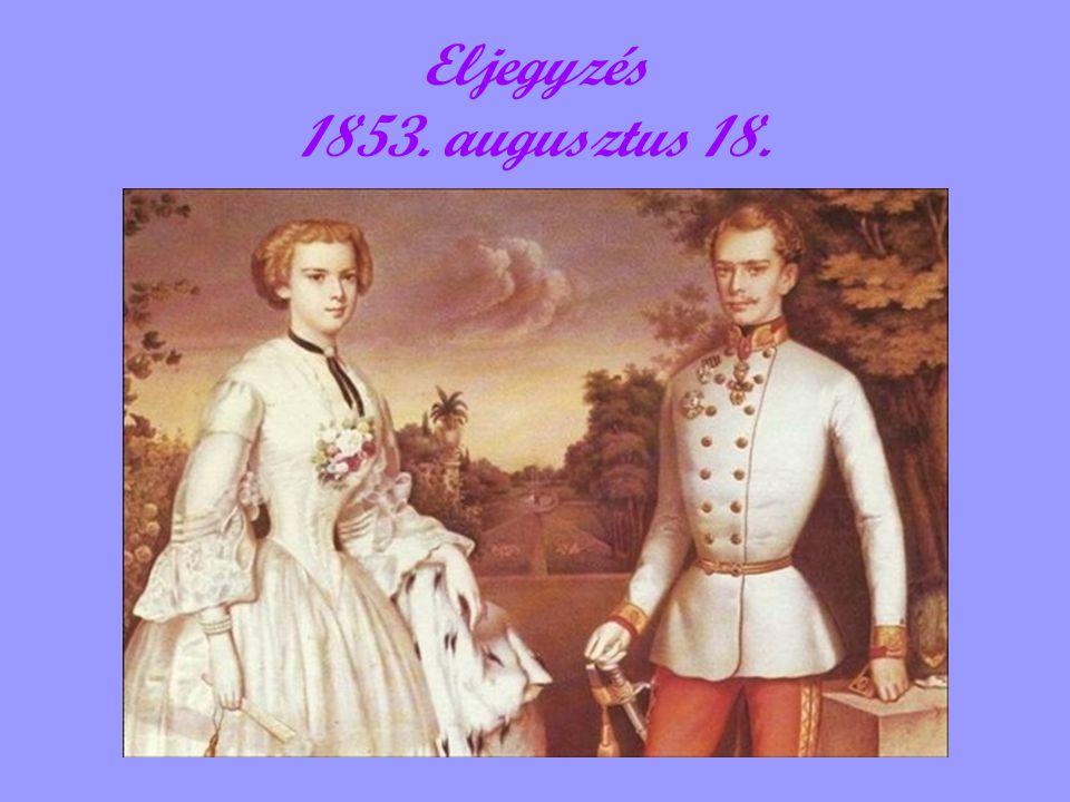 Eljegyzés 1853. augusztus 18.