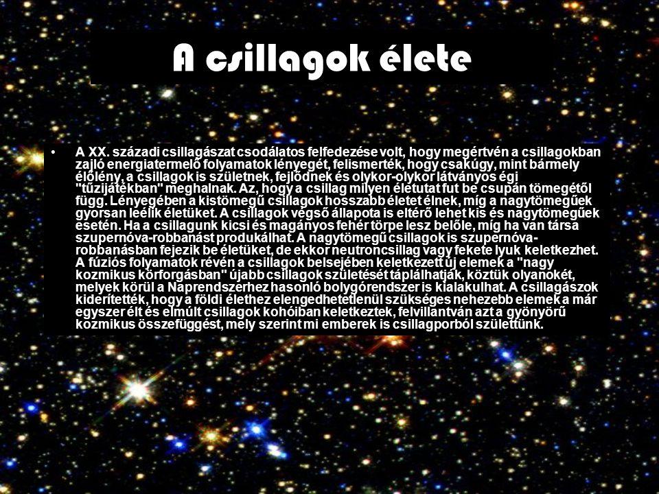 A XX. századi csillagászat csodálatos felfedezése volt, hogy megértvén a csillagokban zajló energiatermelő folyamatok lényegét, felismerték, hogy csak