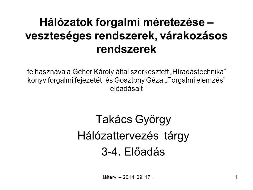 Telefonforgalom jellegzetes heti eloszlása Hálterv. -- 2014. 09. 17.12
