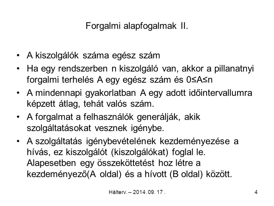 Hálterv.-- 2014. 09. 17.55 Erlang – M/M/n 6-3.