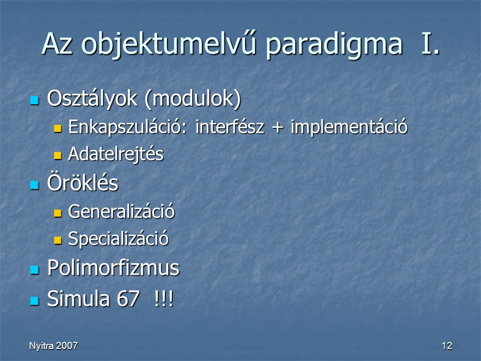 Nyitra 200712 Az objektumelvű paradigma I.