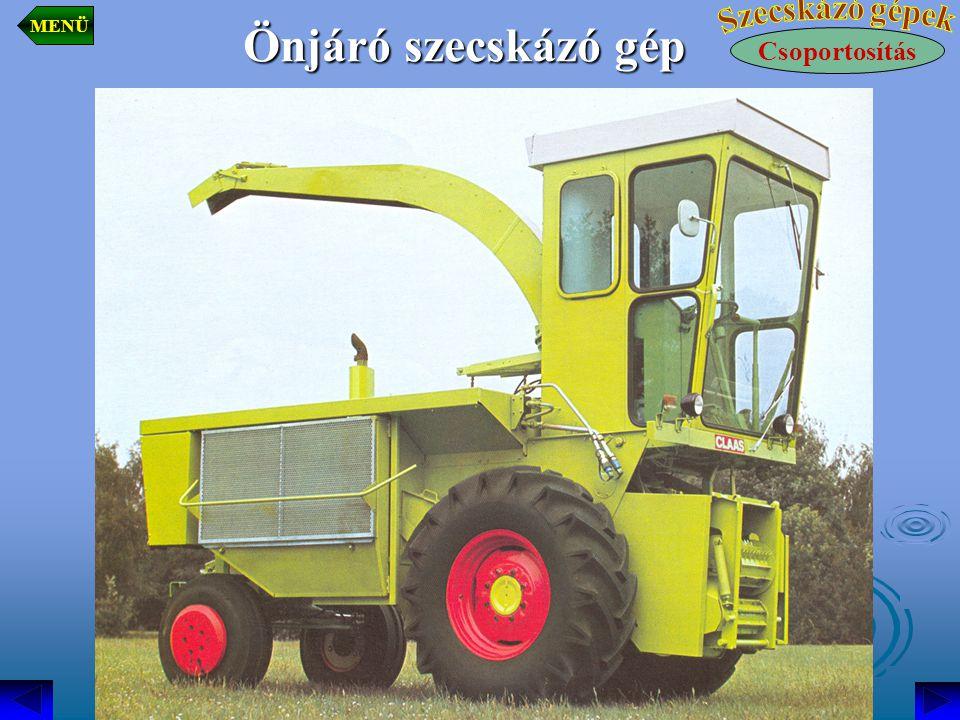 Önjáró szecskázó gép Csoportosítás MENÜ