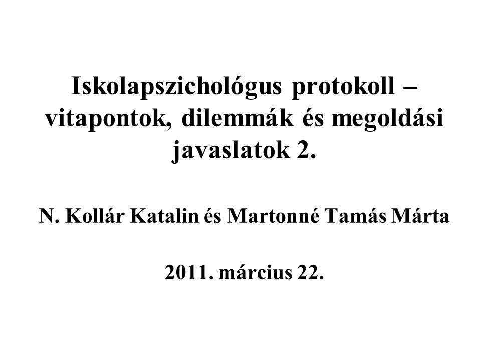 Iskolapszichológus protokoll – vitapontok, dilemmák és megoldási javaslatok 2.