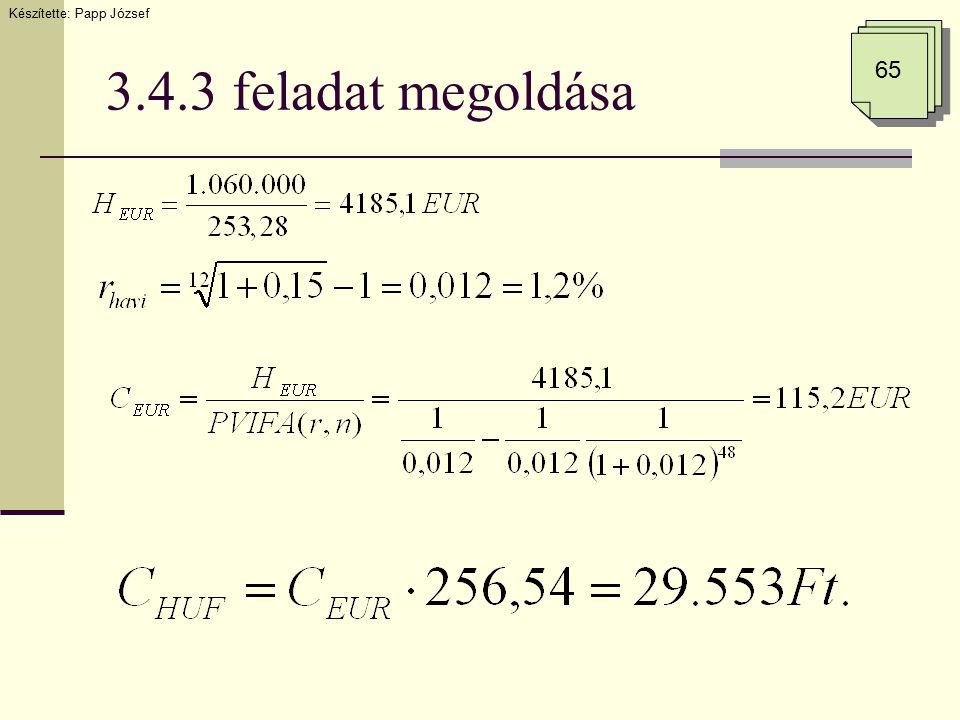 3.4.3 feladat megoldása Készítette: Papp József 65