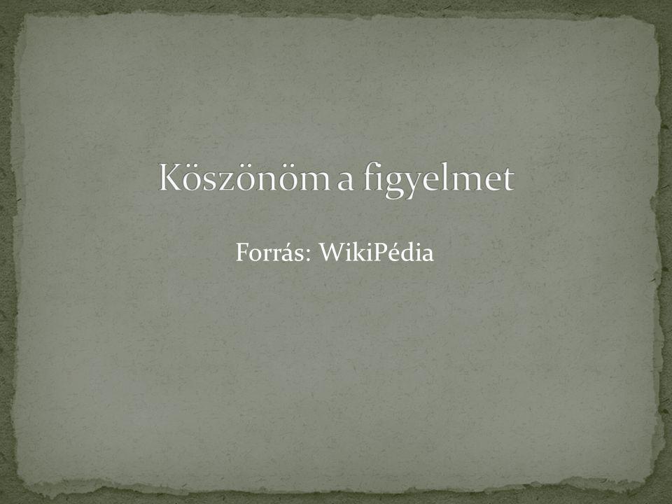 Forrás: WikiPédia
