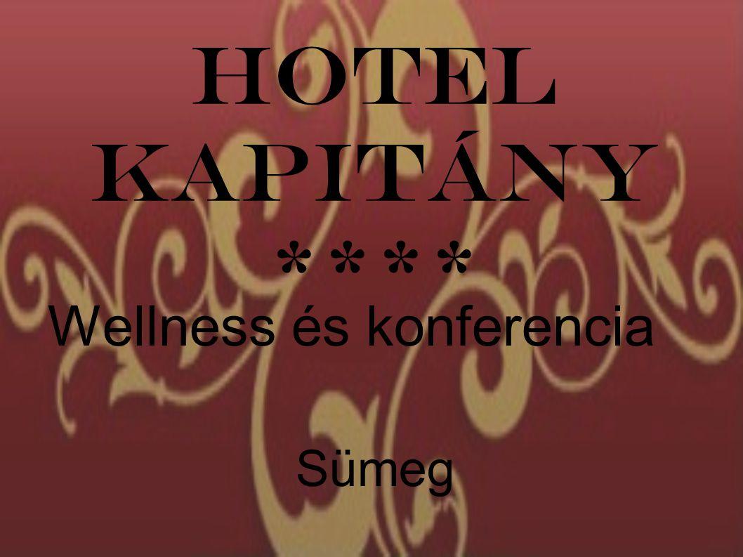 Hotel Kapitány **** Wellness és konferencia Sümeg