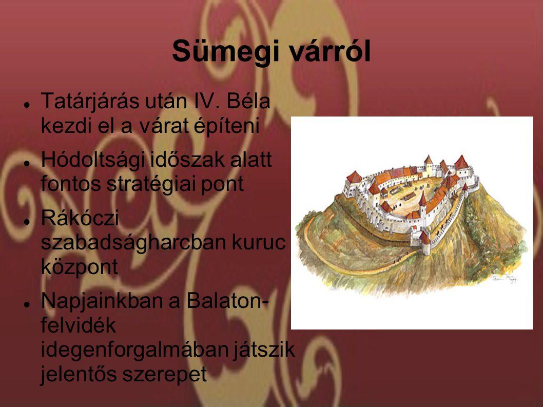 Sümegi várról Tatárjárás után IV.