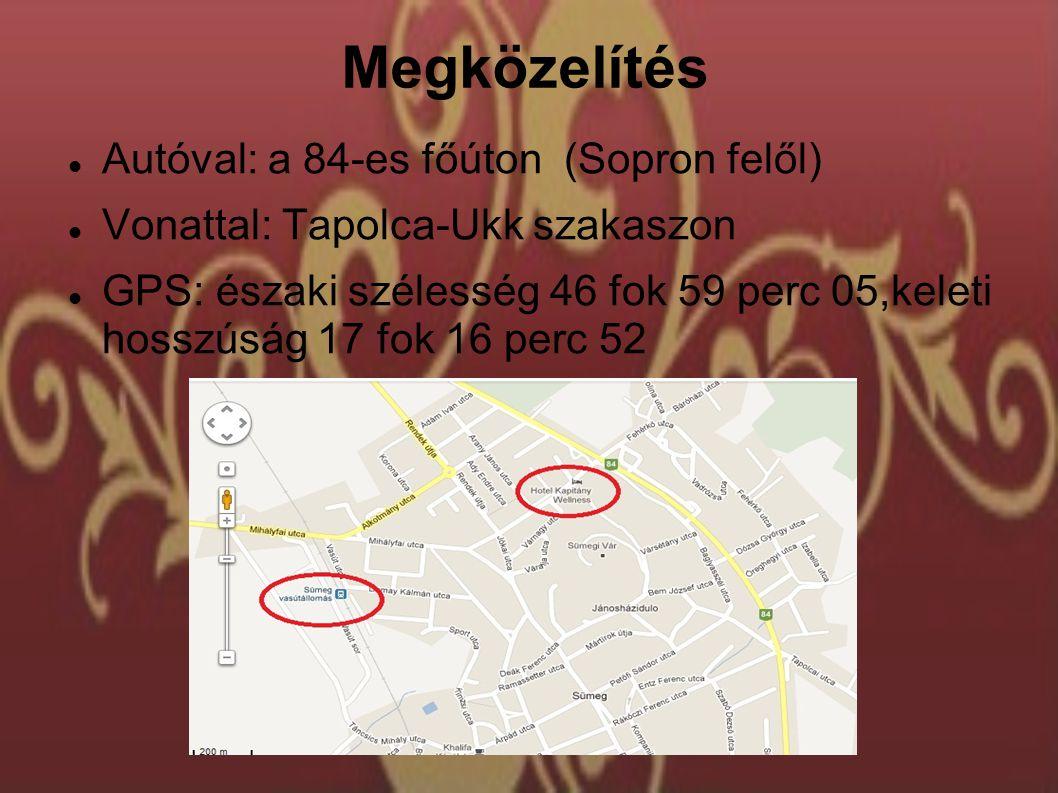 Megközelítés Autóval: a 84-es főúton (Sopron felől) Vonattal: Tapolca-Ukk szakaszon GPS: északi szélesség 46 fok 59 perc 05,keleti hosszúság 17 fok 16 perc 52