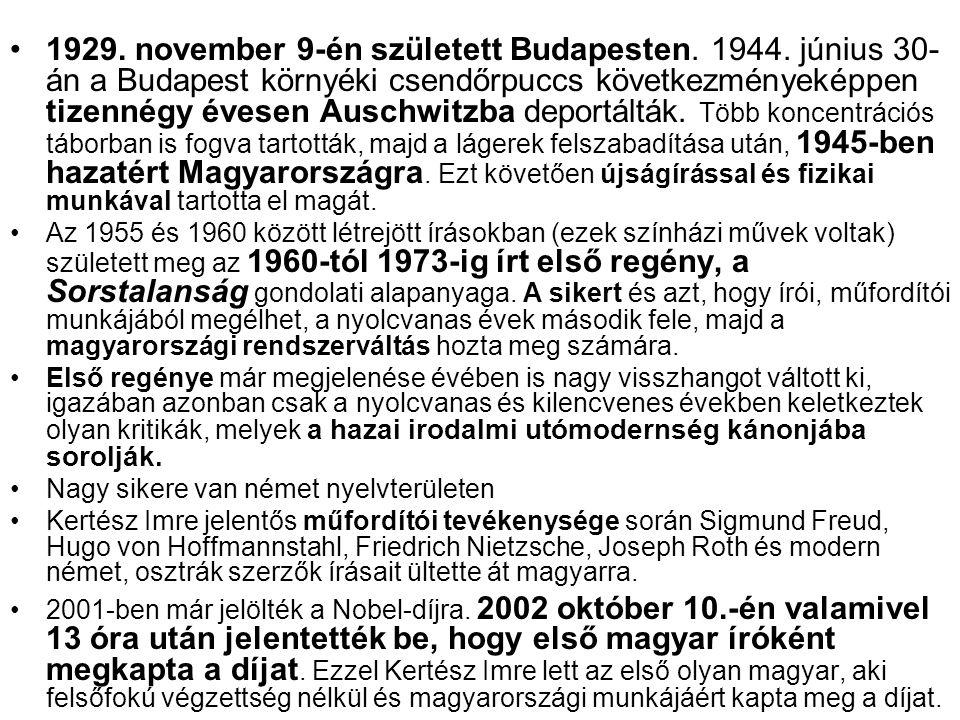 1929. november 9-én született Budapesten. 1944. június 30- án a Budapest környéki csendőrpuccs következményeképpen tizennégy évesen Auschwitzba deport