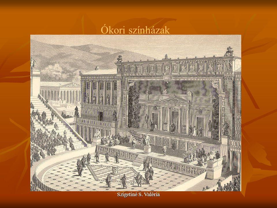 Szigetiné S. Valéria Ókori színházak