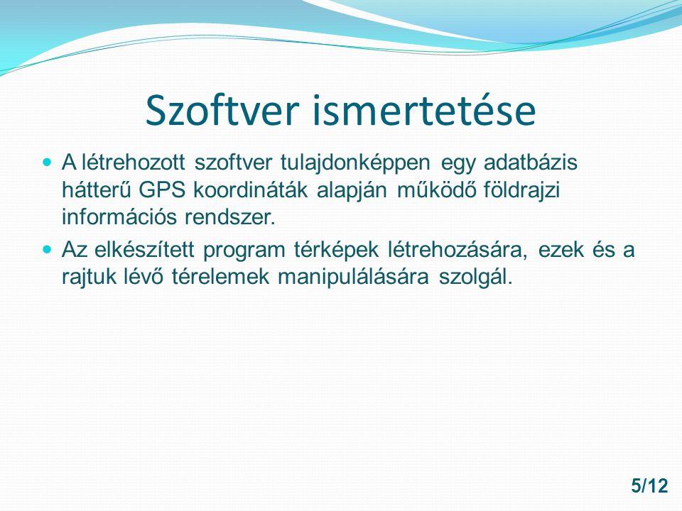 Felhasznált eszközök Programozási eszközök: Java - Applet MySQL Felhasznált alkalmazások: NetBeans XAMPP DB Visualizer 6/12