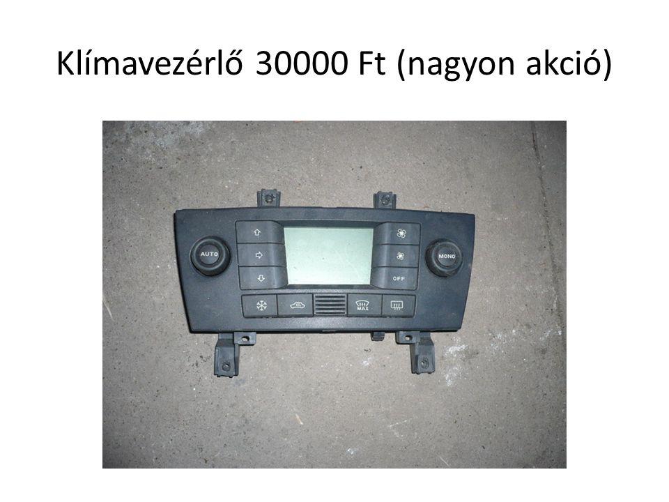 Klímavezérlő 30000 Ft (nagyon akció)