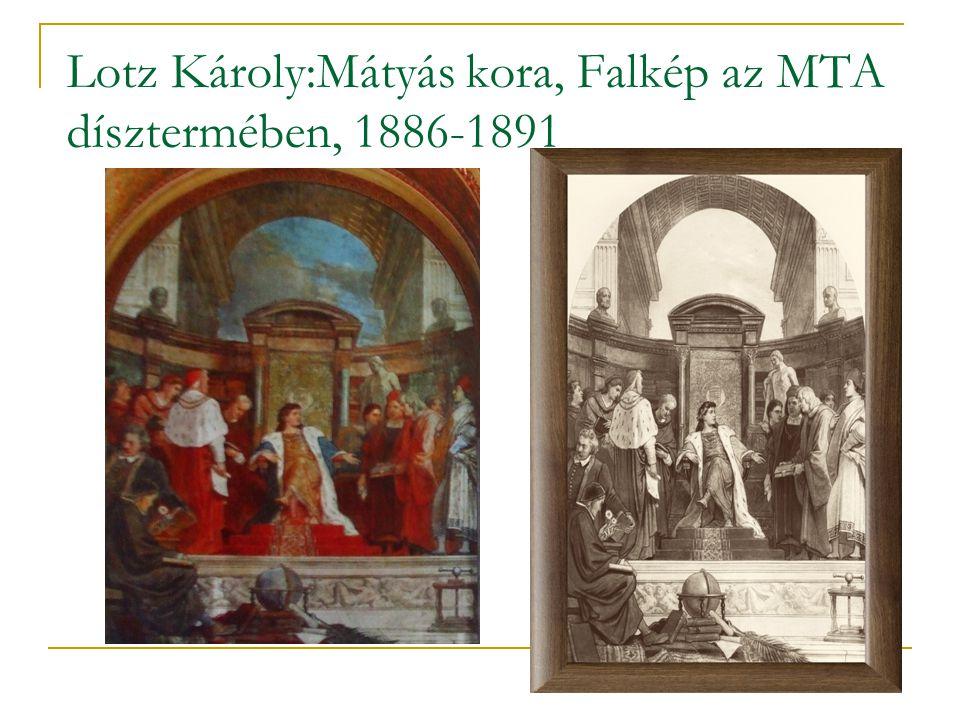 Lotz Károly:Mátyás kora, Falkép az MTA dísztermében, 1886-1891