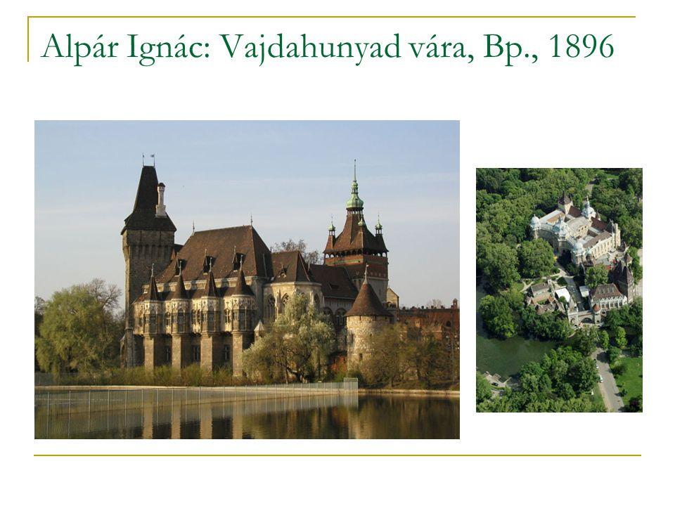 Alpár Ignác: Vajdahunyad vára, Bp., 1896