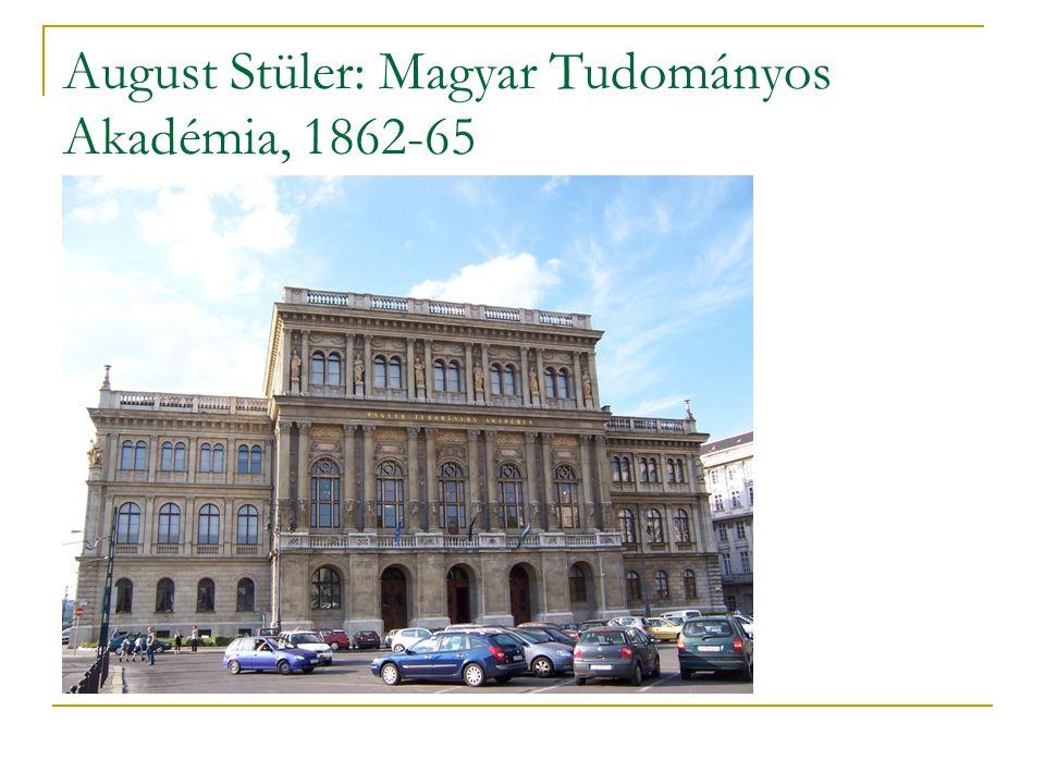 August Stüler: Magyar Tudományos Akadémia, 1862-65