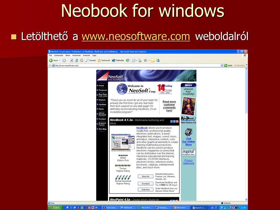 Neobook for windows Letölthető a www.neosoftware.com weboldalról Letölthető a www.neosoftware.com weboldalrólwww.neosoftware.com