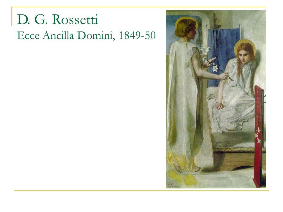 D. G. Rossetti Ecce Ancilla Domini, 1849-50
