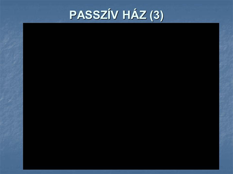 PASSZÍV HÁZ (3)