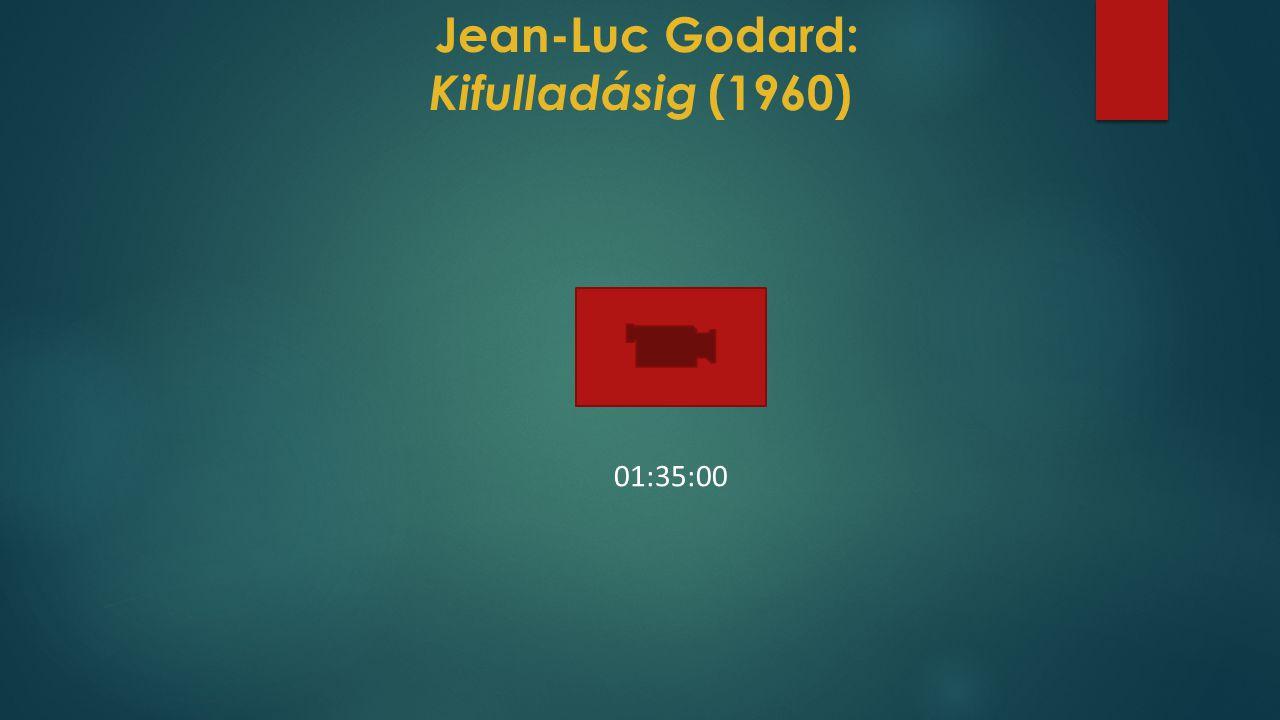 Jean-Luc Godard: Kifulladásig (1960) 01:35:00