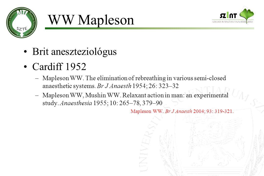 """""""Régi nomenklatúra Nyitott-, félig nyitott- Félig zárt-, zárt-rendszerek """"Új : Mapleson 1954 Visszalégző Vissza nem légző rendszerek Bevezetés"""