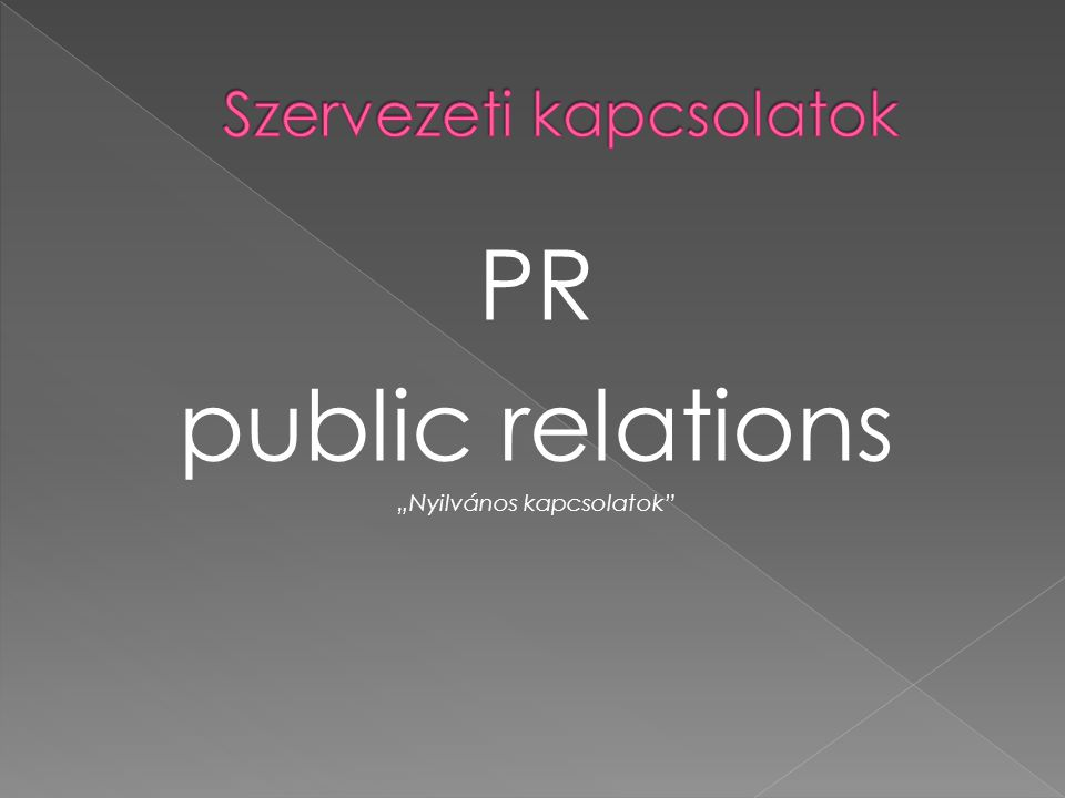 """PR public relations """"Nyilvános kapcsolatok"""