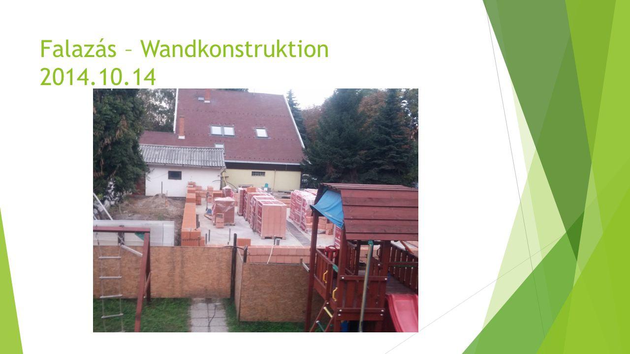 Falazás – Wandkonstruktion 2014.10.14