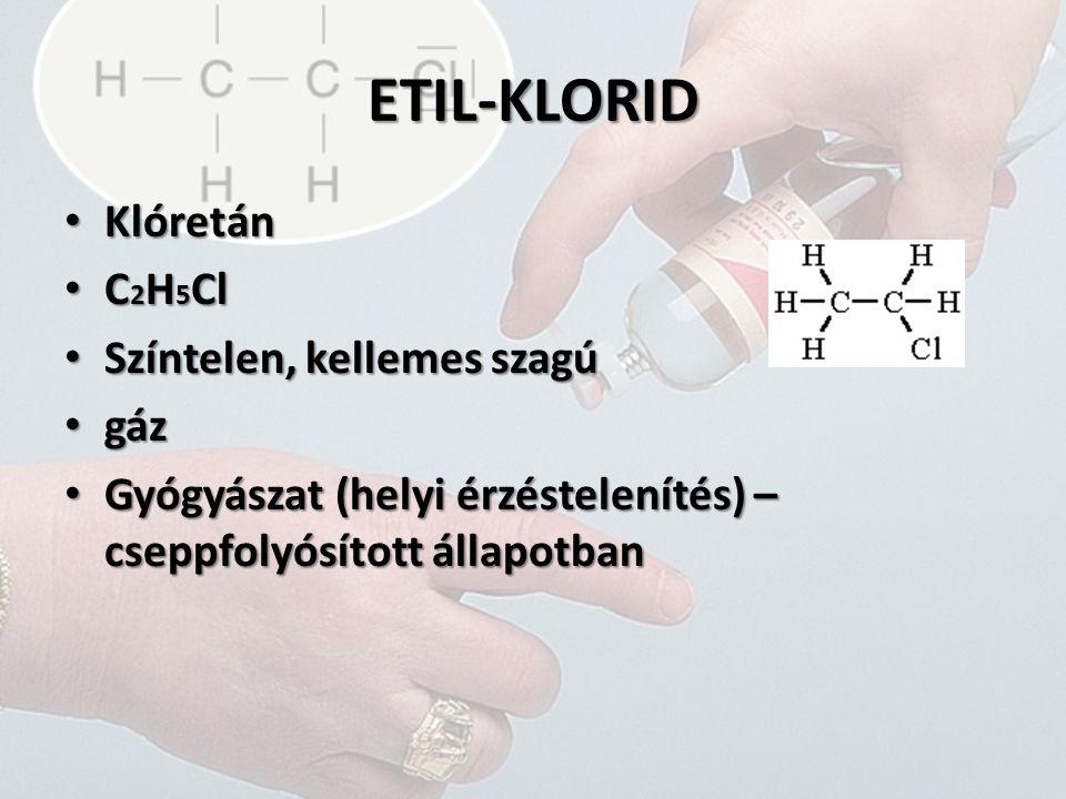 VINIL-KLORID Klóretén Klóretén C 2 H 3 Cl C 2 H 3 Cl Színtelen, szagtalan Színtelen, szagtalan Mérgező Mérgező gáz gáz PVC PVC