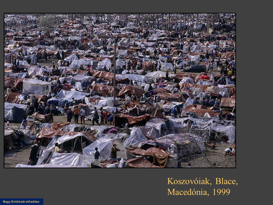 Nagy Boldizsár előadása Koszovóiak, Blace, Macedónia, 1999