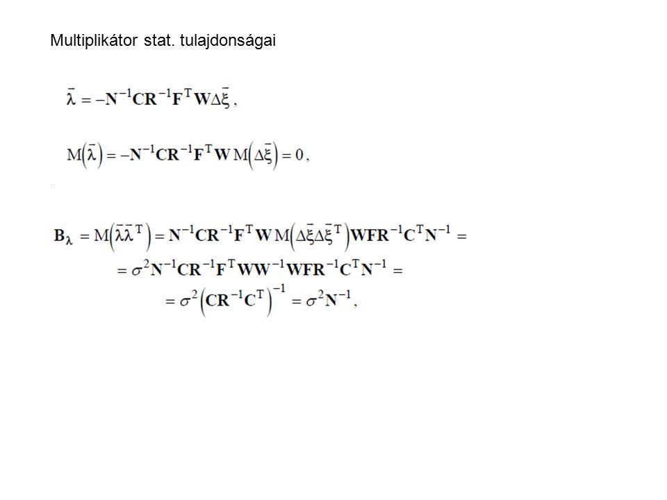 Multiplikátor stat. tulajdonságai