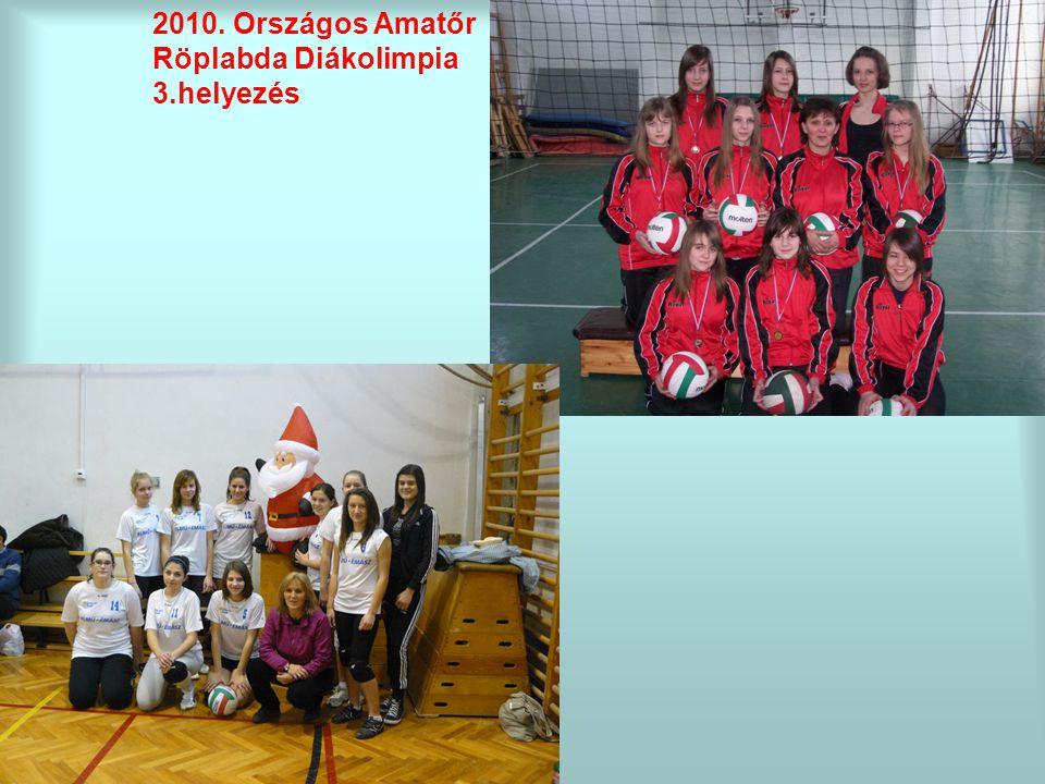 2010. Országos Amatőr Röplabda Diákolimpia 3.helyezés
