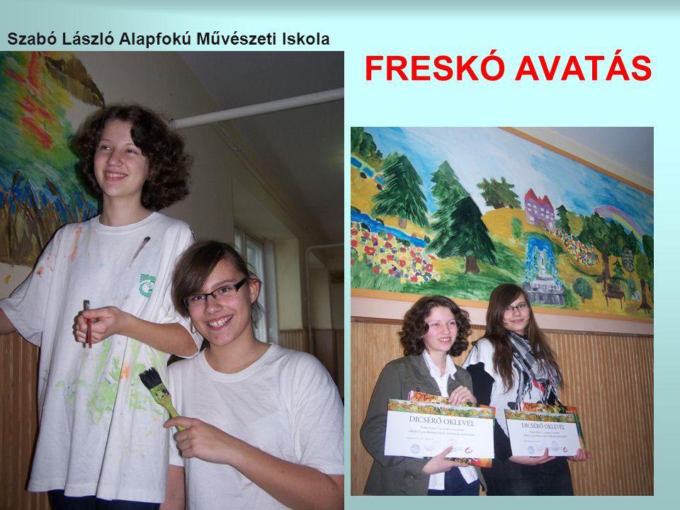 FRESKÓ AVATÁS Szabó László Alapfokú Művészeti Iskola