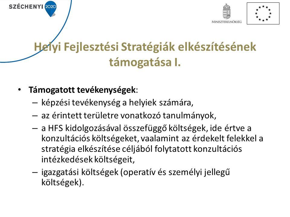 Helyi Fejlesztési Stratégiák elkészítésének támogatása I.