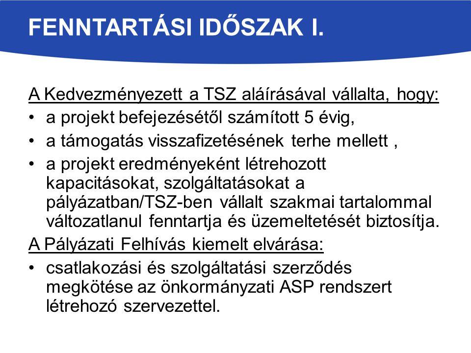 FENNTARTÁSI IDŐSZAK I.