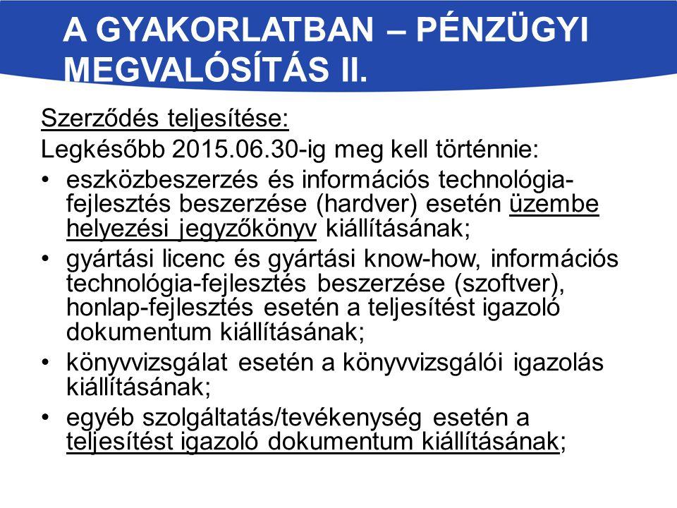 A GYAKORLATBAN – PÉNZÜGYI MEGVALÓSÍTÁS II.