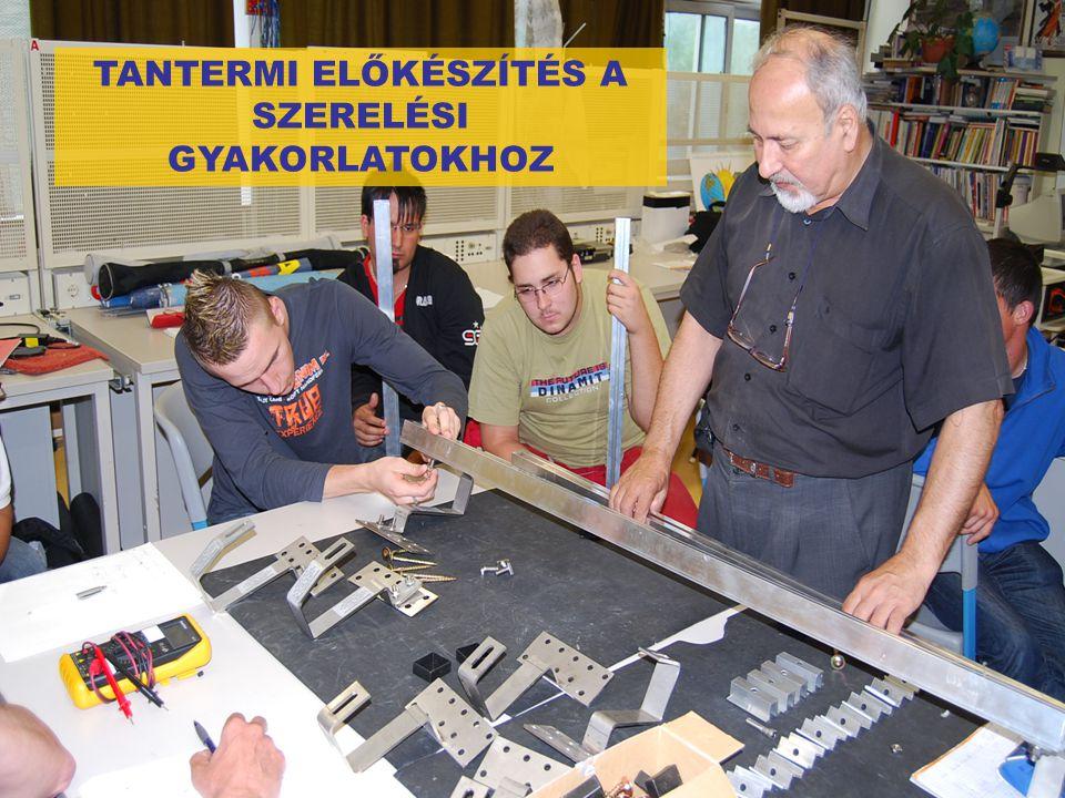 TANTERMI ELŐKÉSZÍTÉS A SZERELÉSI GYAKORLATOKHOZ