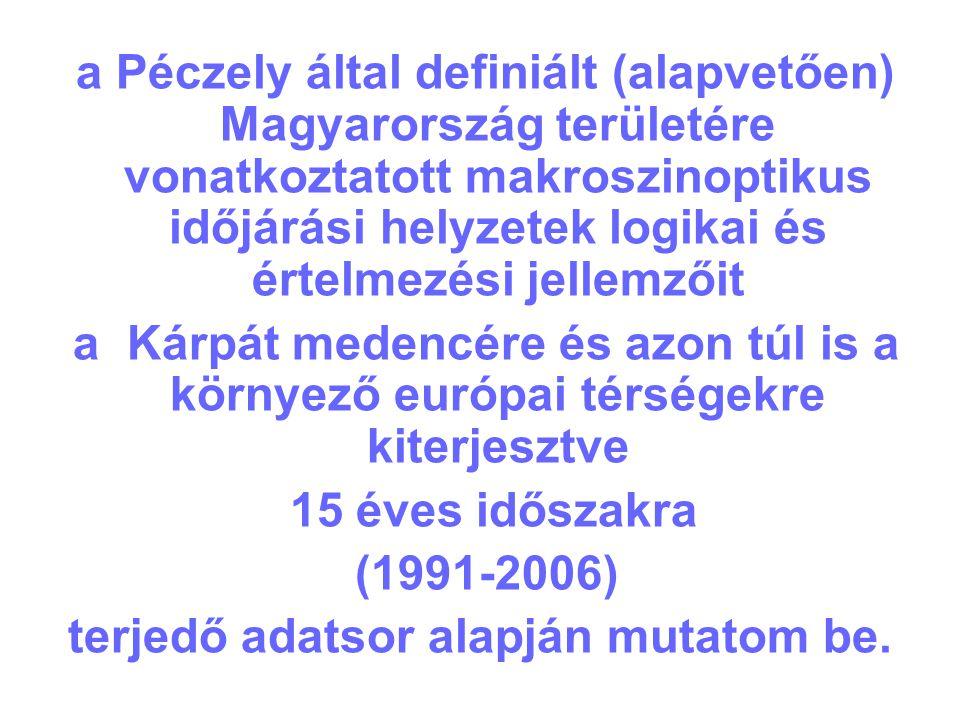 a Péczely által definiált (alapvetően) Magyarország területére vonatkoztatott makroszinoptikus időjárási helyzetek logikai és értelmezési jellemzőit a