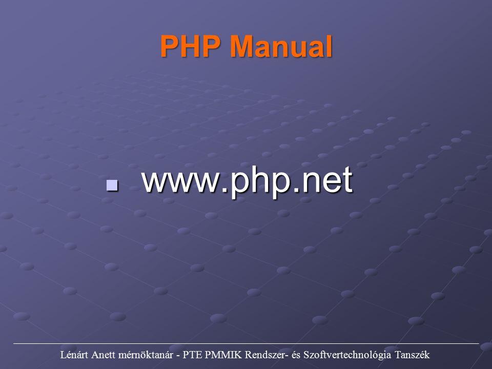 String függvények Rengeteg sztringkezelő függvény létezik a php nyelvben.