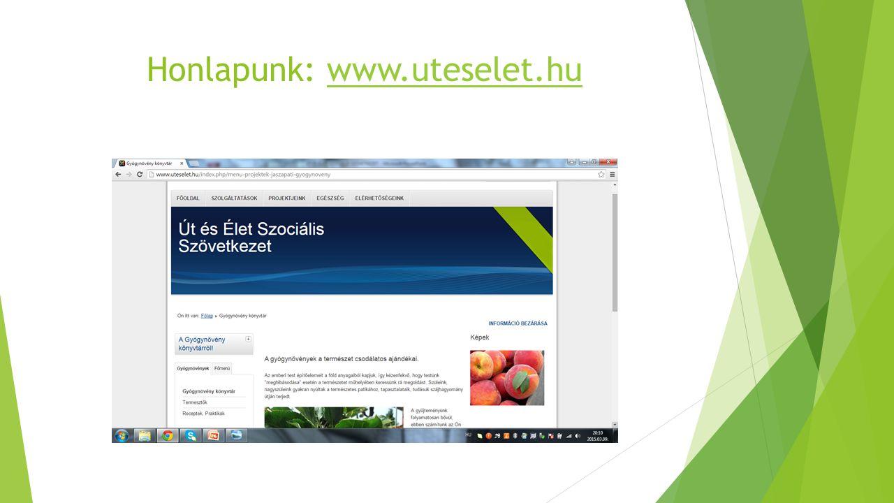 Honlapunk: www.uteselet.huwww.uteselet.hu