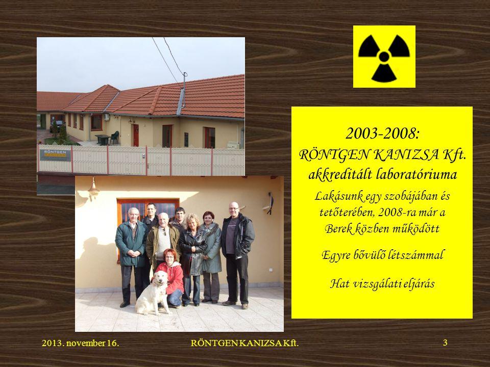 2003-2008: RÖNTGEN KANIZSA Kft.