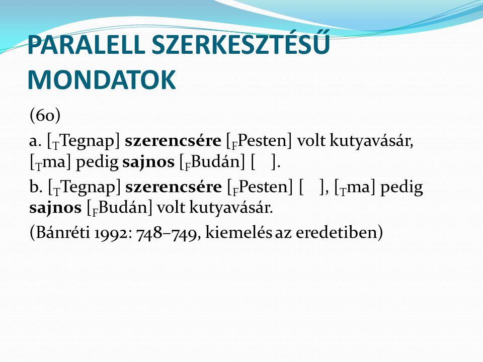PARALELL SZERKESZTÉSŰ MONDATOK (60) a.