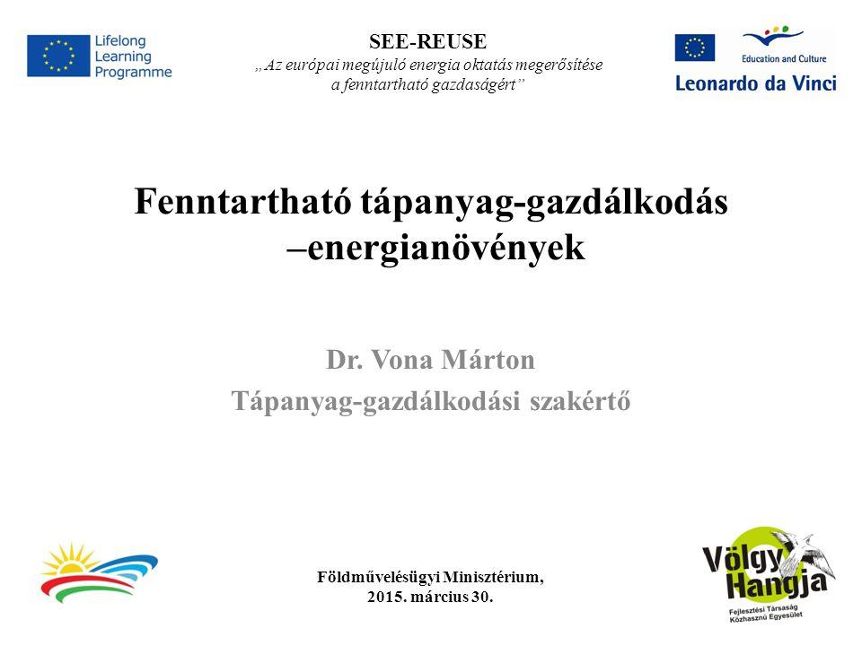 Fenntartható tápanyag-gazdálkodás –energianövények Dr.