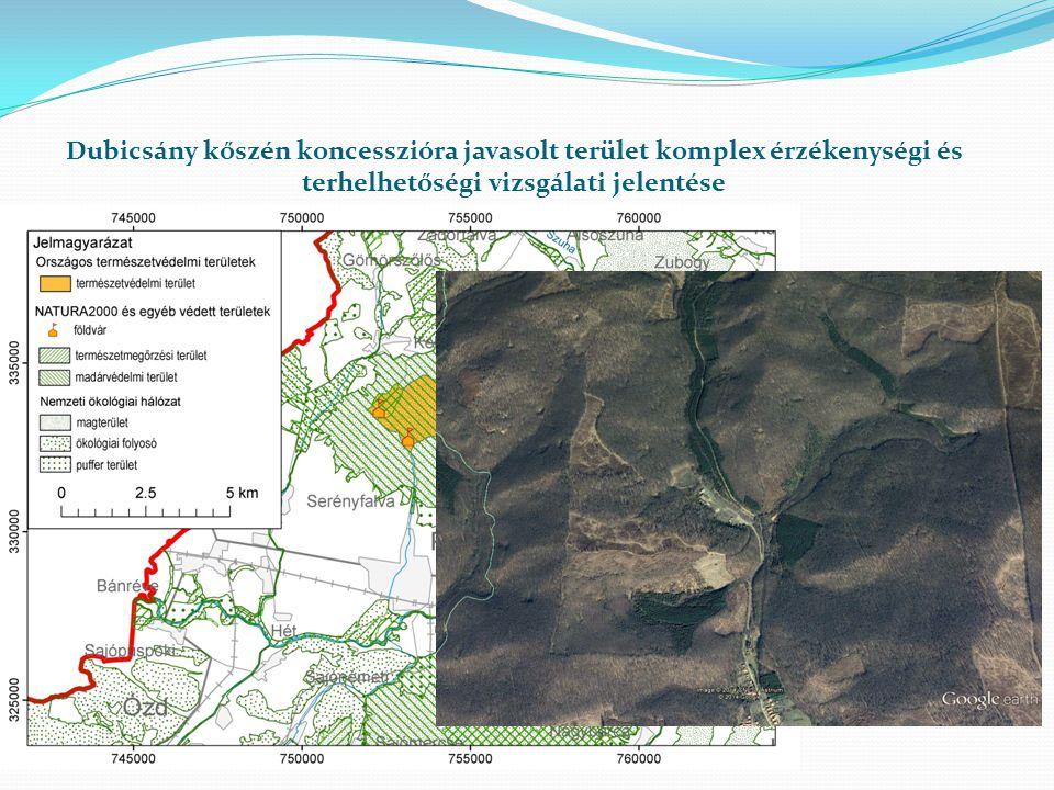 Dubicsány kőszén koncesszióra javasolt terület komplex érzékenységi és terhelhetőségi vizsgálati jelentése