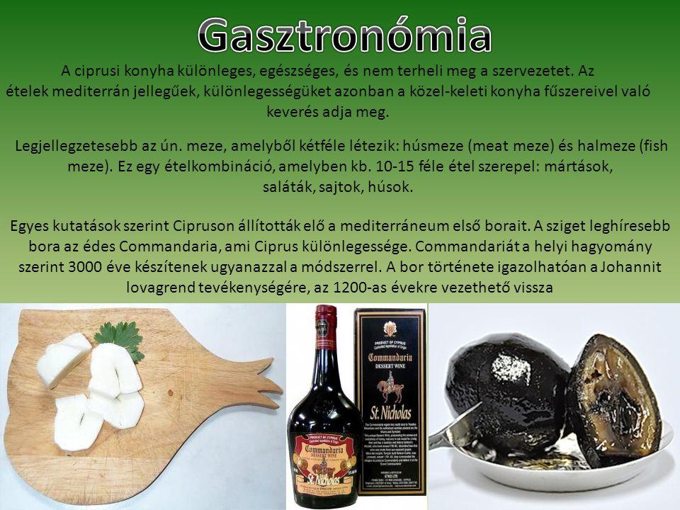 A ciprusi konyha különleges, egészséges, és nem terheli meg a szervezetet. Az ételek mediterrán jellegűek, különlegességüket azonban a közel-keleti ko