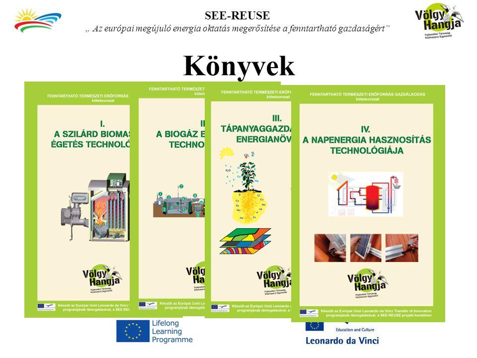 """Könyvek SEE-REUSE """" Az európai megújuló energia oktatás megerősítése a fenntartható gazdaságért"""""""